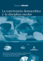 La Convivencia Democrática y la Disciplina Escolar
