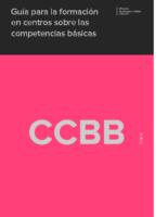ANEXO I – E Guia Enseñanza y Aprendizaje de las CCBB MEC Y CCAA 2010-2014 LOE-LOMCE